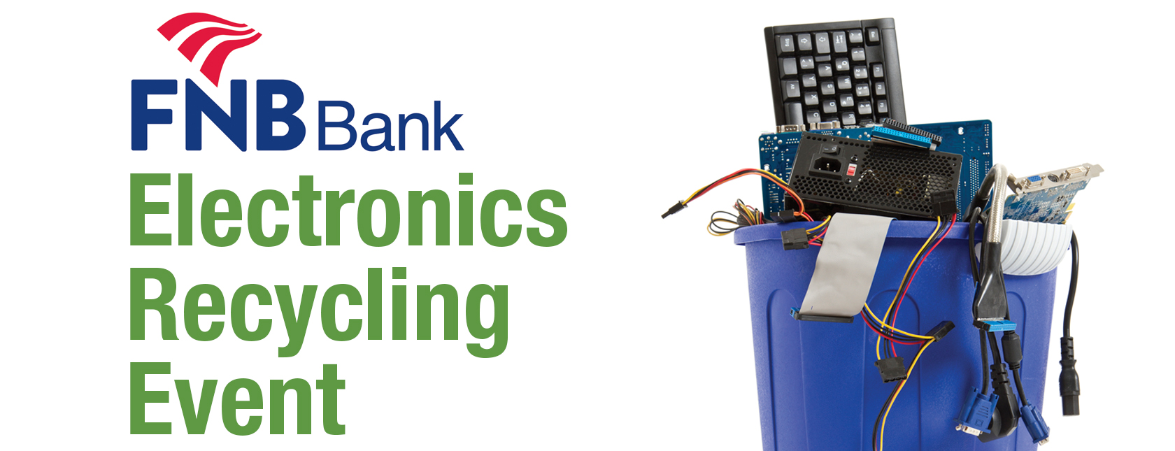 Electronics Recycling Event at FNB Bank on May 4, 2019